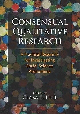 Consensual Qualitative Research By Hill, Clara E. (EDT)